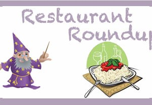 Restaurant Roundup For Week of 4/11