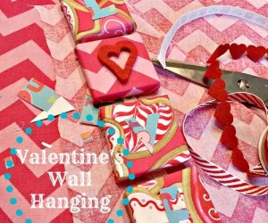 Valentine's Wall Hanging