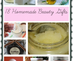 Homemade Beauty Gifts for Christmas – 18 Great Ideas!