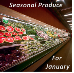 Seasonal Produce for January – Save Big by Stocking Up Now!