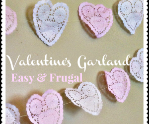 Valentine Garland – Easy and Frugal