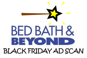 Bed Bath & Beyond Black Friday Ad Scan