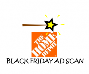Black Friday The Home Depot Ad Scan for 2017