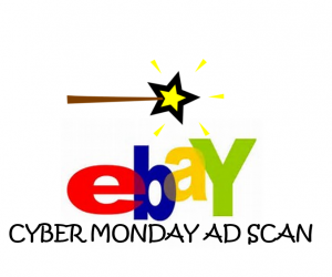 Cyber Monday eBay Ad Scan for the 2017 Holidays